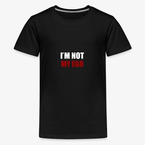 I' M NOT MY EGO - Maglietta Premium per ragazzi