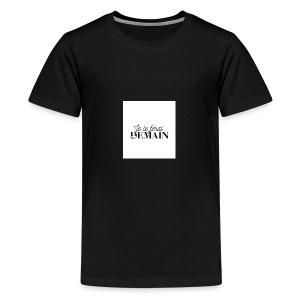 Je le ferai demain cadeau - T-shirt Premium Ado