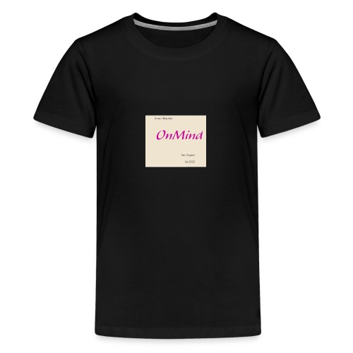 OnMind - Teenager Premium T-Shirt