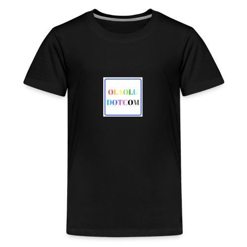 OLAOLUDOTCOM - Teenage Premium T-Shirt
