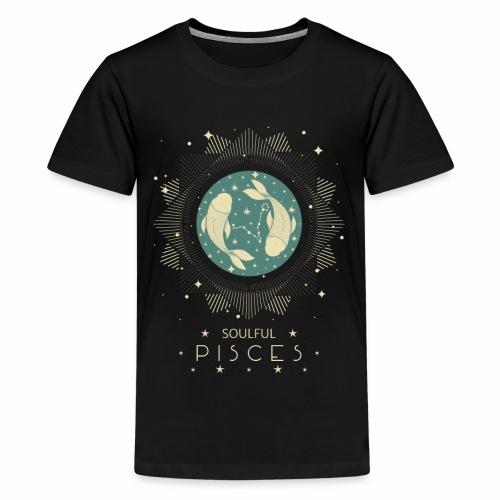 Sternzeichen Pisces Seelvolle Fische Februar März - Teenager Premium T-Shirt