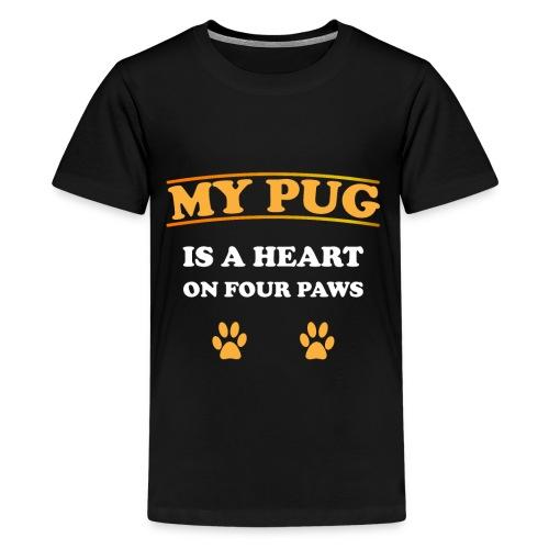 My Pug is a heart on four paws   Mops Liebe Pfoten - Teenager Premium T-Shirt