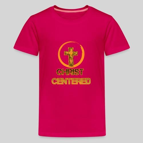 Christ Centered Focus on Jesus - Teenager Premium T-Shirt