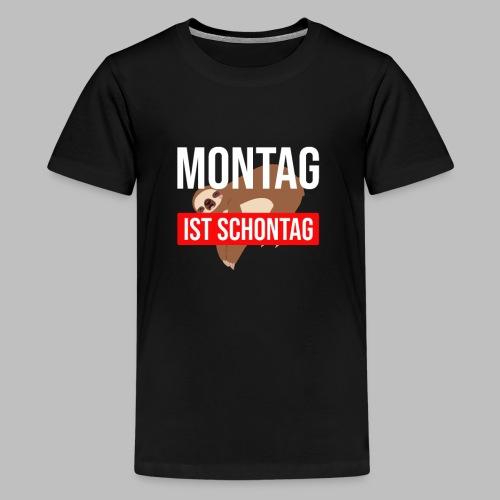 Montag ist Schontag Faultier Geschenkidee - Teenager Premium T-Shirt