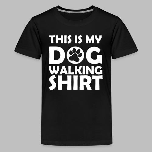Hundepfote This is my DOG WALKING SHIRT Geschenk - Teenager Premium T-Shirt