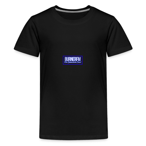BurnerFM Hier Sürst du den Sound - Teenager Premium T-Shirt