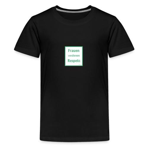 Frauen Respekt weiss-gruen.jpg - Teenager Premium T-Shirt