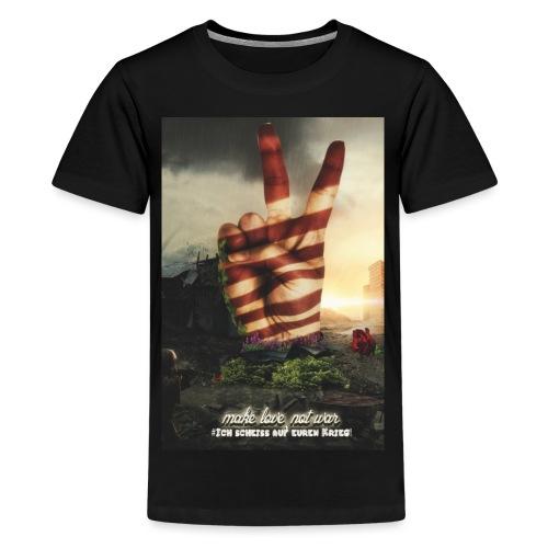 Love not War Setzt ein Zeichen für den FRIEDEN v - Teenager Premium T-Shirt