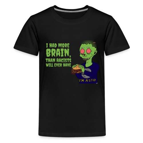 Had Brain - Teenage Premium T-Shirt