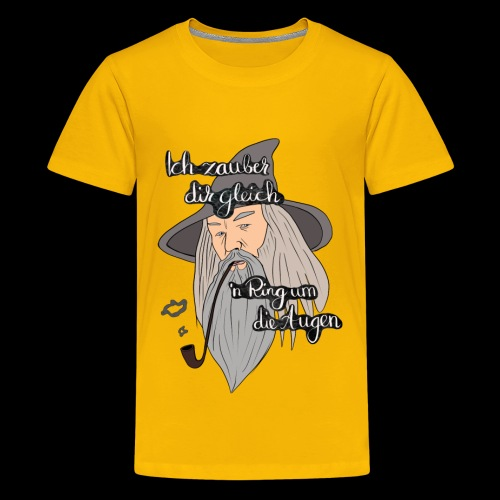 Ich zauber dir gleich nen Ring um die Augen - Teenager Premium T-Shirt