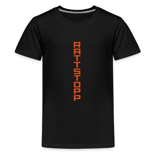 Rattstopp Avlång - Premium-T-shirt tonåring