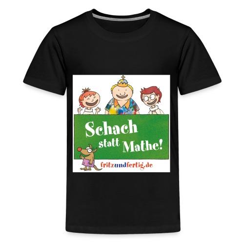 Schach statt Mathe - Teenager Premium T-Shirt