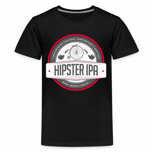 Hipster IPA - Teenage Premium T-Shirt