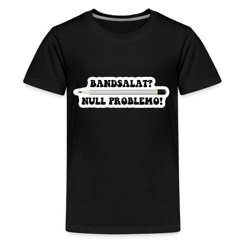 Bleistift Bandsalat Null Problemo 2 - Teenager Premium T-Shirt