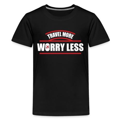 Reise mehr, bedenke Weniger Urlaubsfeeling - Teenager Premium T-Shirt
