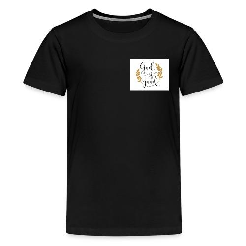 God is good label Jetzinger - Teenager Premium T-Shirt