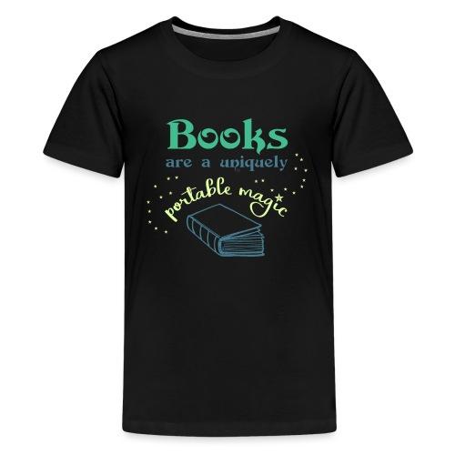 0028 books are unique magic   reader - Teenage Premium T-Shirt