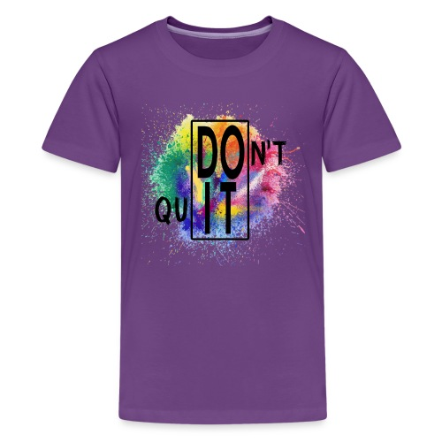 DON'T QUIT, DO IT - Maglietta Premium per ragazzi