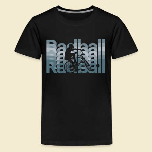 Radball | Typo Art - Teenager Premium T-Shirt