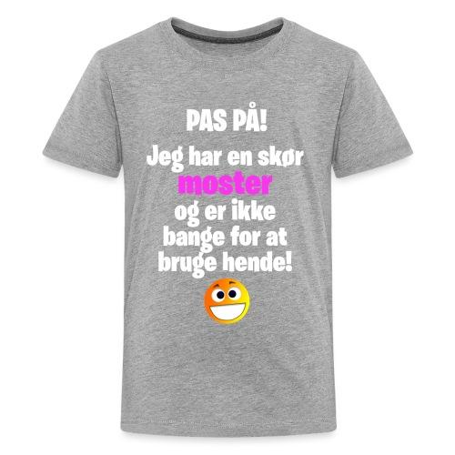Pas På! Moster - Pige - Teenager premium T-shirt