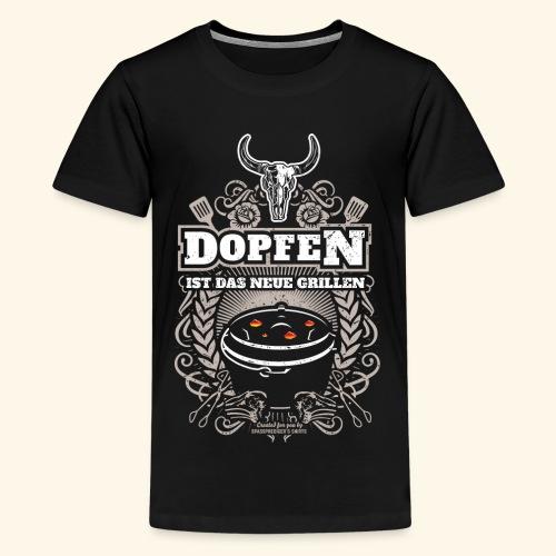 Dutch Oven T Shirt Dopfen ist das neue Grillen - Teenager Premium T-Shirt