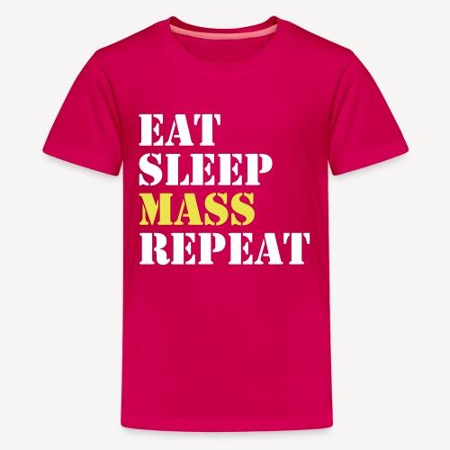 EAT SLEEP MASS REPEAT - Teenage Premium T-Shirt