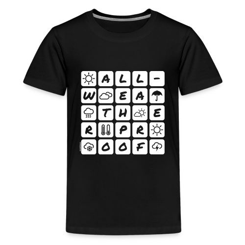 Outdoor - all-weather proof / white-on-black - Teenager Premium T-Shirt