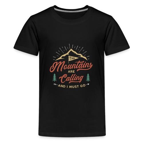 Mountains Are Calling - Maglietta Premium per ragazzi
