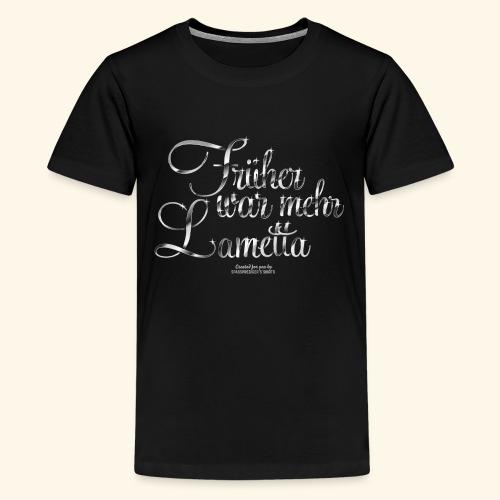 Früher war mehr Lametta T Shirt Design - Teenager Premium T-Shirt