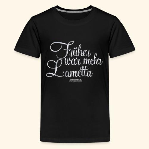 Frühar war mehr Lametta Silber - Teenager Premium T-Shirt