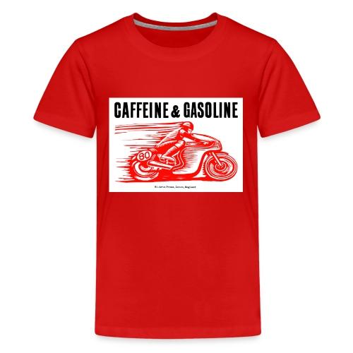 Caffeine & Gasoline black text - Teenage Premium T-Shirt