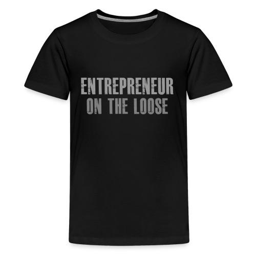 Entrepreneur on the loose - T-shirt Premium Ado