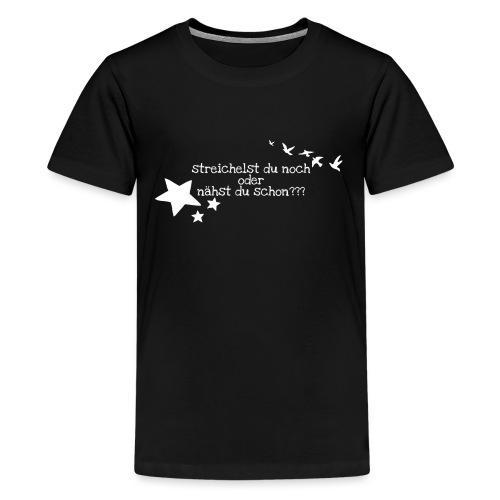 Nur für wahre Stofffreaks ... GrinseSternStoffShi - Teenager Premium T-Shirt