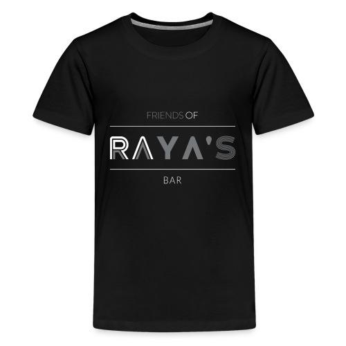 Friends of Raya's Bar - Teenager Premium T-shirt