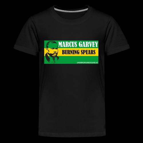 BURNING SPEARS - Marcus Garvey - Teenager Premium T-Shirt