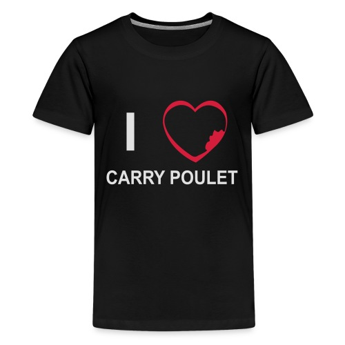 i love CARRY POULET - T-shirt Premium Ado