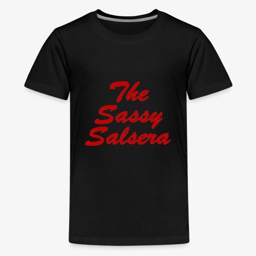 The Sassy Salsera Text - Teenage Premium T-Shirt