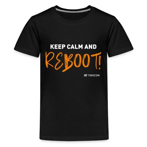 Reboot - Teenager premium T-shirt