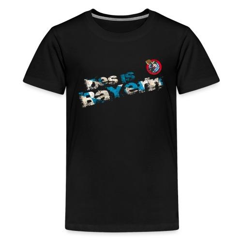 Des is Bayern Tour - Wolfsegger - Teenager Premium T-Shirt