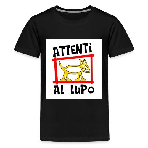 ATTENTI AL LUPO - Maglietta Premium per ragazzi
