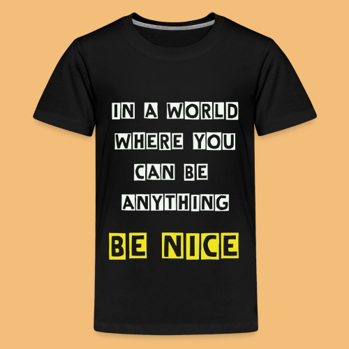 In a world... - Teenager Premium T-Shirt