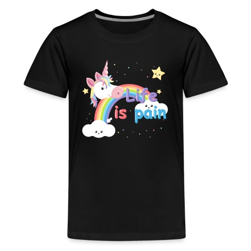 Life is Pain - T-shirt Premium Ado