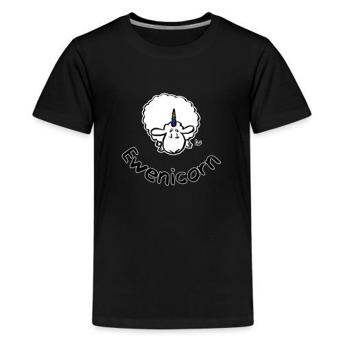 Ewenicorn (schwarze Ausgabe schwarzer Text) - Teenager Premium T-Shirt