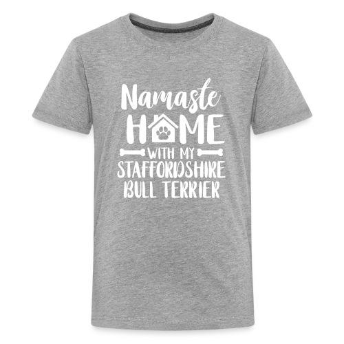 STAFFORDSHIRE BULLTERRIER - NAMASTE - Teenager Premium T-Shirt