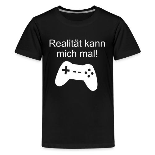 Zocker Gamer Realität Gaming Spruch - Teenager Premium T-Shirt