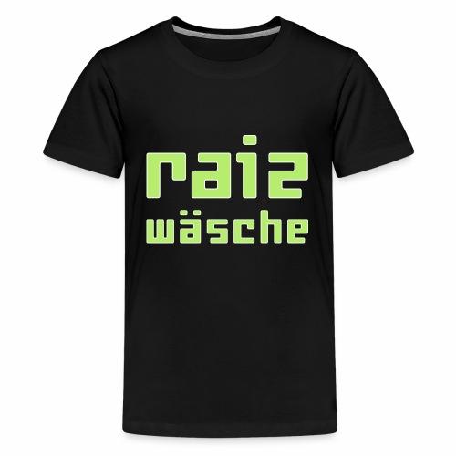 raizwaesche - Teenager Premium T-Shirt