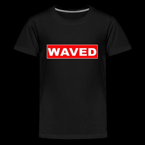 WAVED BOGO - Teenage Premium T-Shirt
