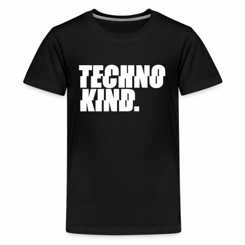 Techno Kind Rave Kultur Berlin Vinyl Progressive - Teenager Premium T-Shirt