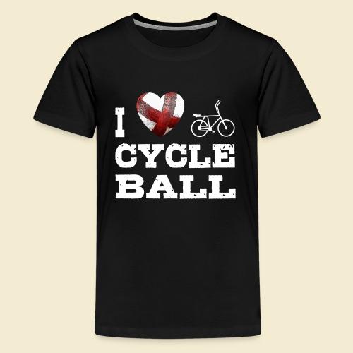 Radball | I Love Cycle Ball - Teenager Premium T-Shirt