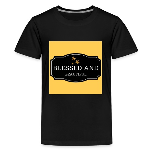 blessed and beautiful xx - Teenage Premium T-Shirt
